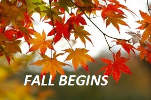 9/22 — Autumn Equinox Begins