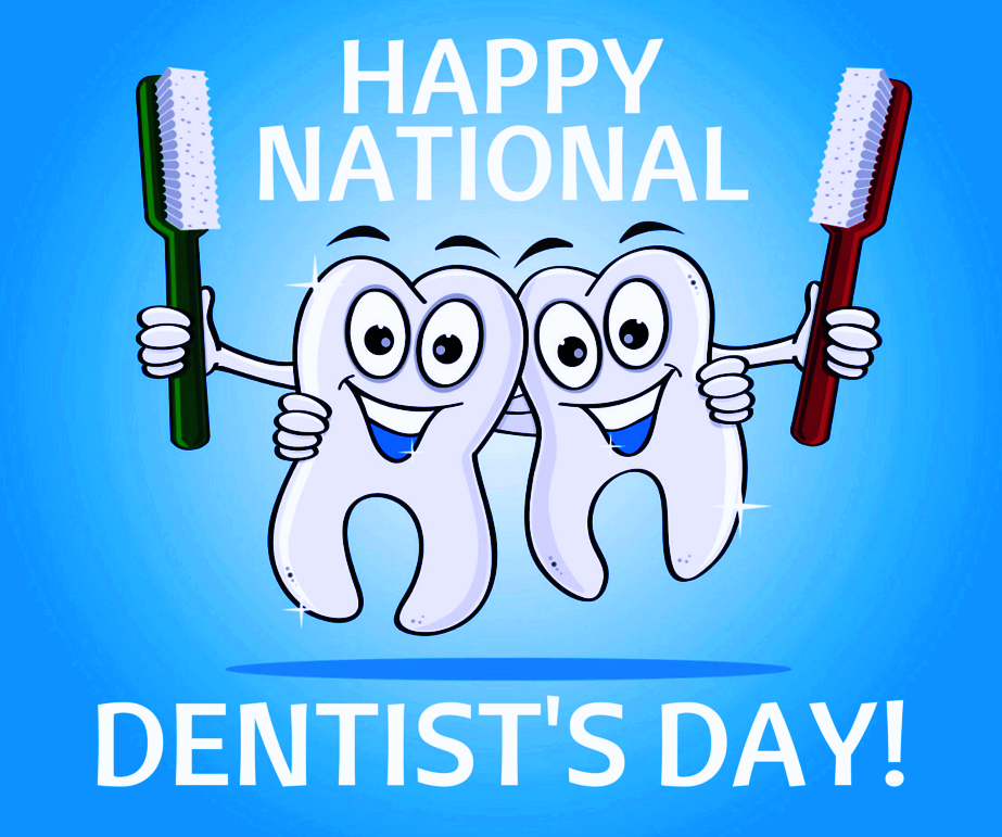 March 6th - Dentists' Day
