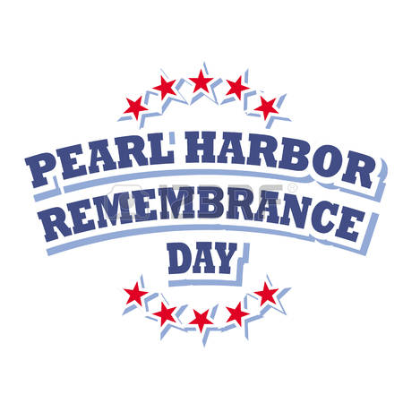 12/7 Pearl Harbor Remembrance